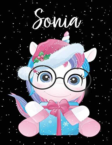 Sonia: Cuaderno de dibujo grande unicornio para niña con nombre personalizado Sonia y diseño de kawaii unicornio, regalo de cumpleaños y navidad o San Valentín - 110 paginas.