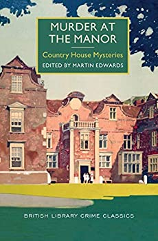 Murder at the Manor: Country House Mysteries 1464205736 Book Cover