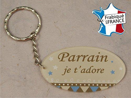 Porte Clef - Parrain je t'adore (Cadeau Parrain Marraine Baptême Communion Noël, annonce et demande Parrain)