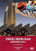Dvd - Storia Dell'Industria Italiana (La) (1 DVD)
