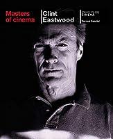 Masters of Cinema: Clint Eastwood
