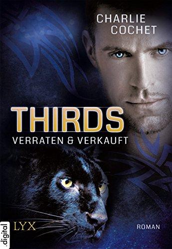 THIRDS - Verraten & Verkauft (Thirds-Serie 1)