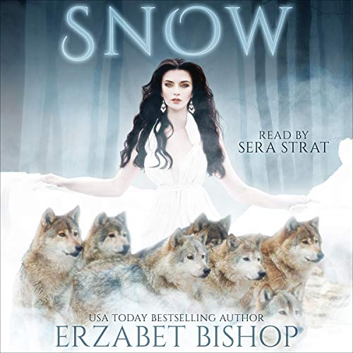 Snow Audiobook By Erzabet Bishop cover art