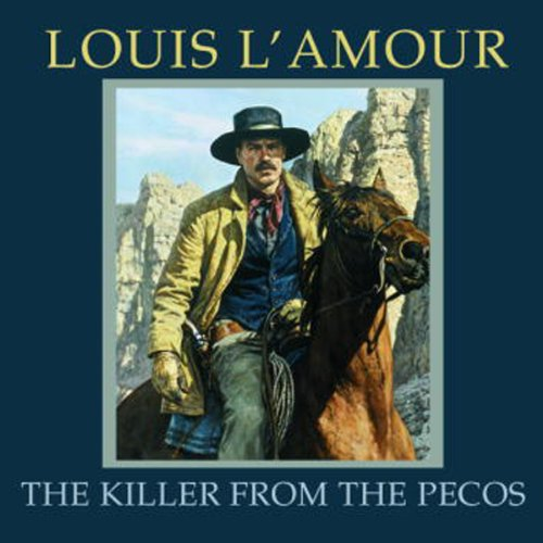 The Killer from the Pecos (Dramatized) cover art