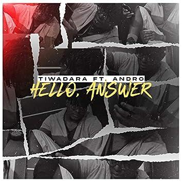 Hello, Answer