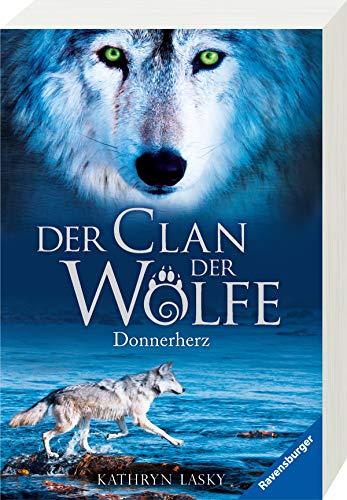 Der Clan der Wölfe, Band 1: Donnerherz