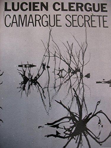 Camargue Secrète