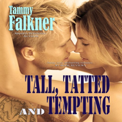 Tall, Tatted and Tempting audiobook cover art