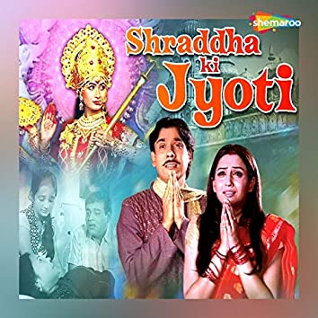 Shraddha Ki Jyoti (Original Motion Picture Soundtrack)