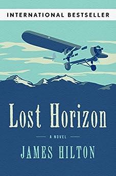 Lost Horizon: A Novel by [James Hilton]