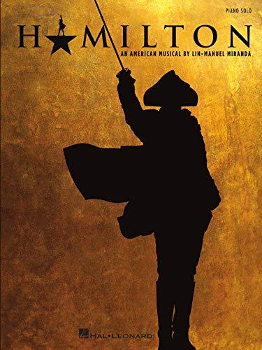 Hamilton: An American Musical - Piano Solo (English Edition)