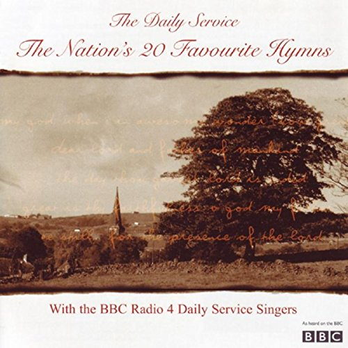 The Daily Service - The Nation\'s 20 Favourite Hymns