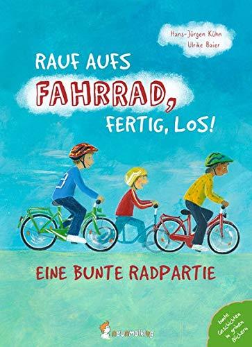 Rauf aufs Fahrrad, fertig, los!: Eine bunte Radpartie