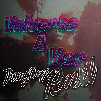 Volverte a Ver (Remix)