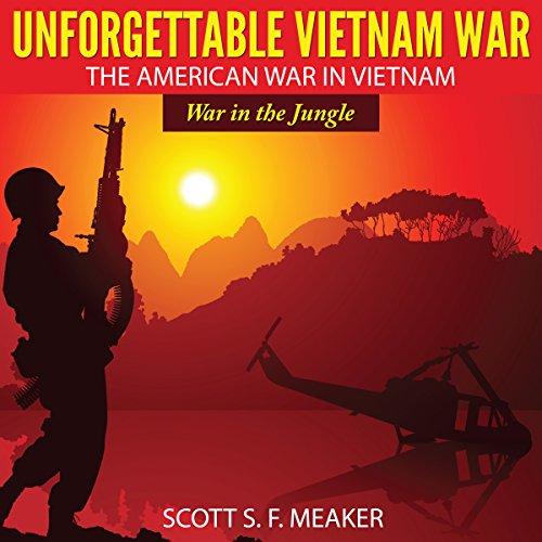 Unforgettable Vietnam War cover art