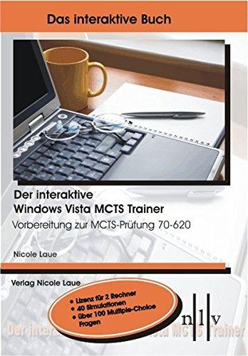 Der interaktive Windows Vista MCTS Trainer. CD-ROM für Windows: Vorbereitung zur MCTS-Prüfung 70-620