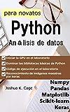 Análisis de datos de Python para novatos: numpy/pandas/matplotlib/sklearn/keras