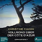 Vollmond über der Cote d'Azur: Kommissar Duval 7