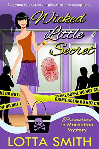 Wicked Little Secret (Paranormal in Manhattan Mystery: A Cozy Mystery Book 3)