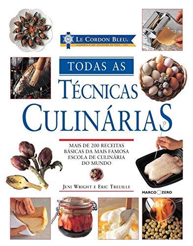 Le Cordon Bleu : Todas as técnicas culinárias