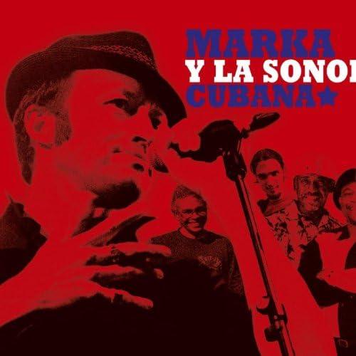 Marka & La Sonora Cubana