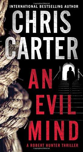 An Evil Mind (Volume 1) (A Robert Hunter Thriller)