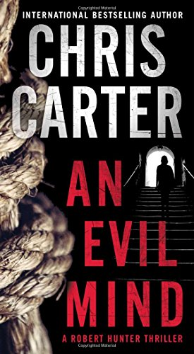 An Evil Mind (A Robert Hunter Thriller, Band 1)