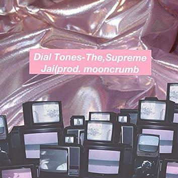 Dial Tones (feat. The Supreme & Jai)