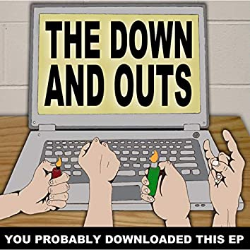 You Probably Downloaded This EP