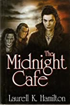 The Midnight Cafe: The Lunatic Cafe, The Bloody Bones, and The Killing Dance