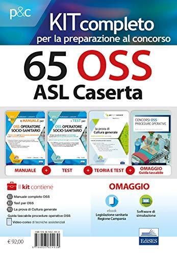 Kit completo 65 OSS ASL Caserta. Manuali per la preparazione completa al concorso. Con e-book. Con software di simulazione
