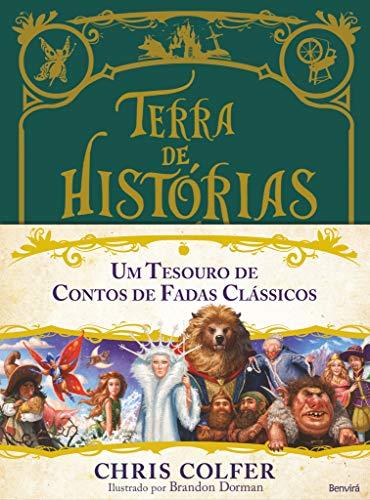 Terra de histórias : Um tesouro de contos de fadas clássicos : Volume único