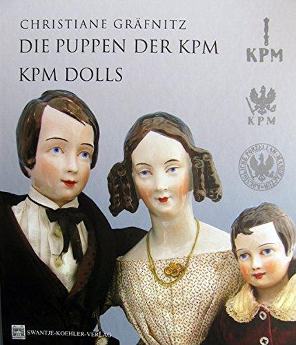 Die Puppen der KPM - KPM Dolls