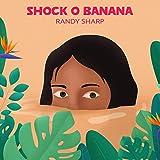 Shock O Banana