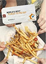 World's Best Season 1 - World's Best Places to Pig Out