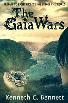 The Gaia Wars by [Kenneth G.  Bennett]