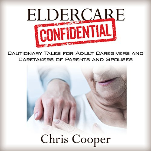 Eldercare Confidential audiobook cover art