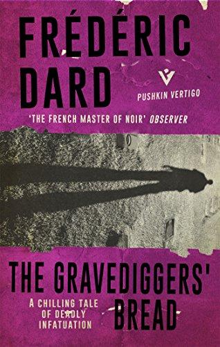 The Gravediggers' Bread (Pushkin Vertigo Book 19)