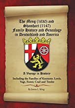 The Meng (1630) and Shamhart (1147) Family History and Genealogy in Deutschland and America. by James L. Meng (2012-06-18)
