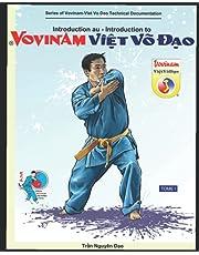 Introduction au Vovinam-Viet Vo Dao: Série de Cahier Technique du Vovinam-Viet Vo Dao - TOME 1
