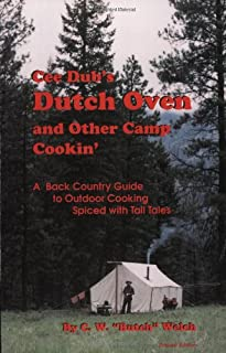 Cee Dub's Dutch Oven and Other Camp Cookin'