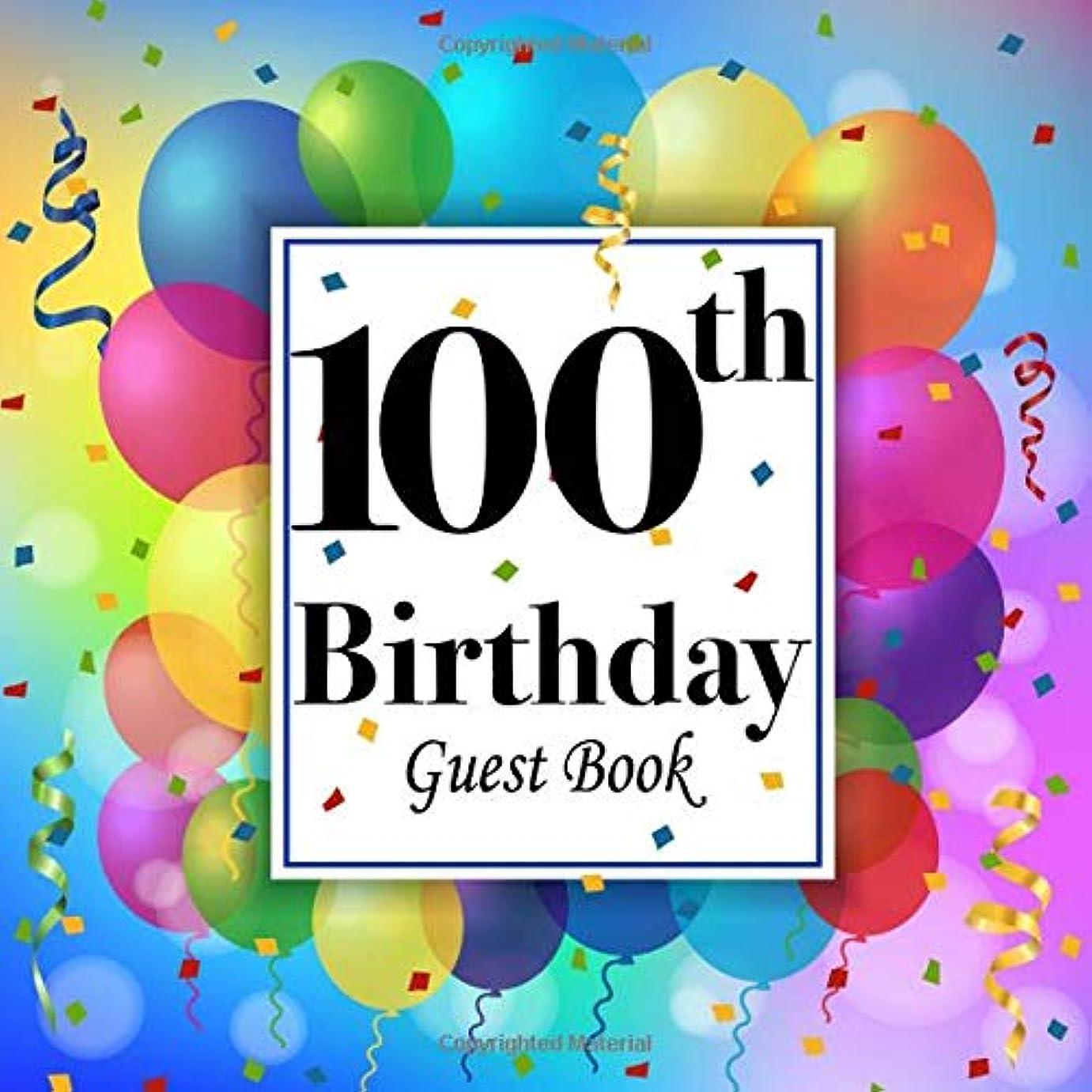 慈悲研磨剤レディ100th Birthday Guest Book: Party Celebration Keepsake Memory Book For Family & Friends to write best wishes, messages, sign in, guest
