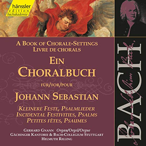 J.S. Bach: A Book of Chorale-Settings – Incidental Festivities & Psalms