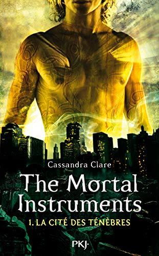 The Mortal Instruments - Tome 01: La Cité des Ténèbres (1)