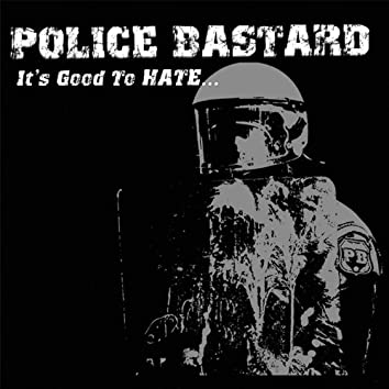 It's Good To Hate
