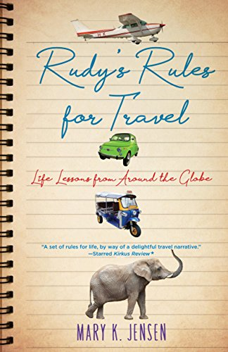 Image of Rudy's Rules for Travel: Life Lessons from Around the Globe