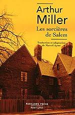 Les Sorcières de Salem d'Arthur MILLER