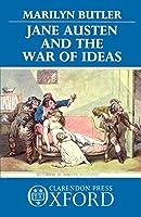 Jane Austen And The War Of Ideas