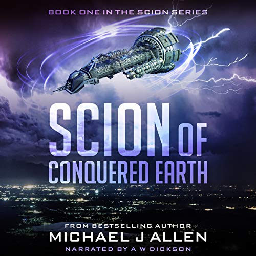 Scion of Conquered Earth: A Science Fiction Space Opera Adventure audiobook cover art
