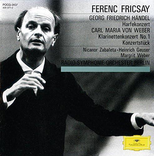 Nicanor Zabaleta, Heinrich Geuser, Margrit Weber, Radio-Symphonie-Orchester Berlin & Ferenc Fricsay